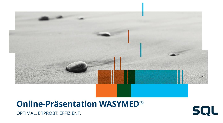 Effiziente Verwaltung durch digitale Prozesse – Online-Präsentation WASYMED®