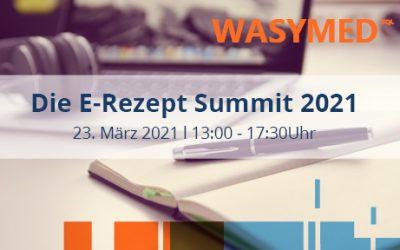 Seien Sie bei der E-Rezept Summit 2021 dabei!